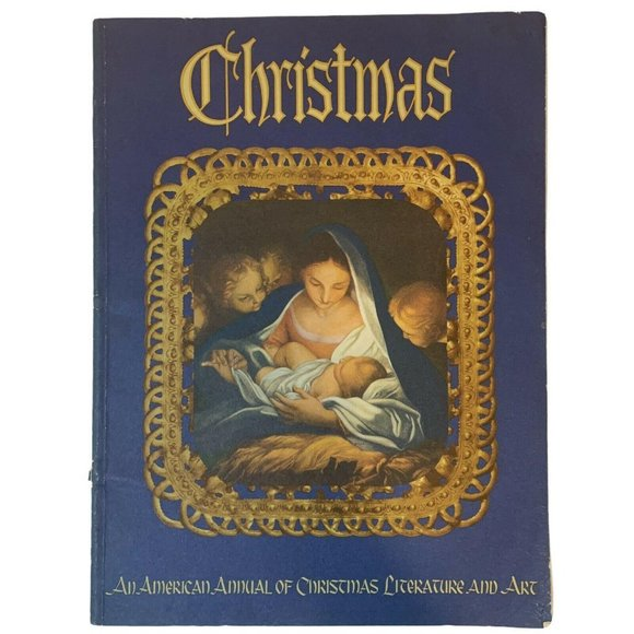 Christmas An American Annual of Christmas Literatu